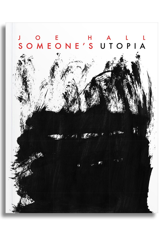 Someone's Utopia by Joe Hall